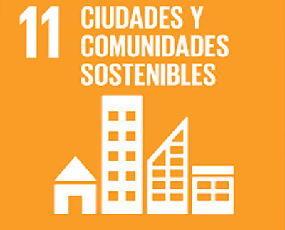 ODS 11.- CIUDADES Y COMUNIDADES SOSTENIBLES.